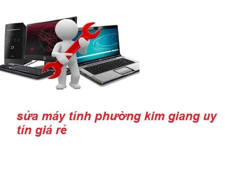 sửa máy tính tại nhà phường kim giang