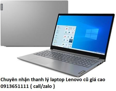 Chuyên nhận thanh lý laptop Lenovo cũ giá cao
