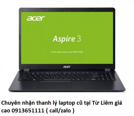 Chuyên nhận thanh lý laptop cũ tại Từ Liêm giá cao